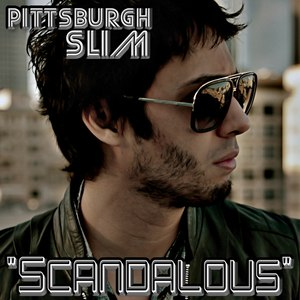 Pittsburgh Slim альбом Scandalous - Single