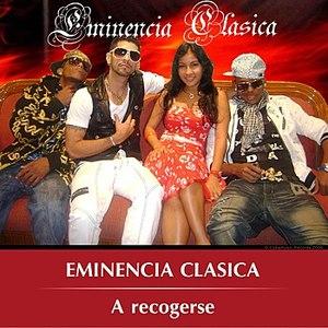 Eminencia Clasica альбом A recogerse
