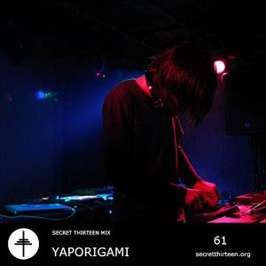 Yaporigami альбом Secret Thirteen Mix 061