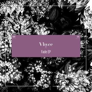 Альбом Vhyce Fade