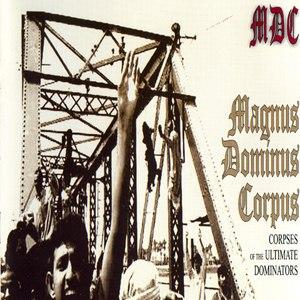 MDC альбом Magnus Dominus Corpus