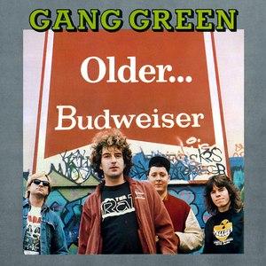 Gang Green альбом Older... Budweiser
