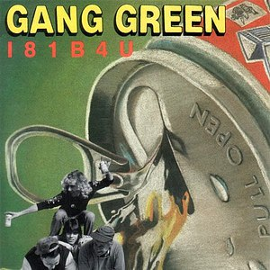 Gang Green альбом I81B4U