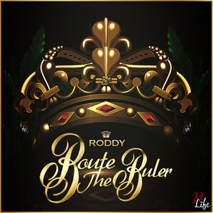 Young Roddy альбом Route The Ruler