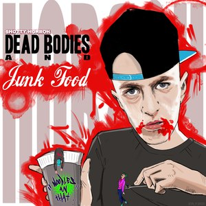 SHOTTY HORROH альбом Dead Bodies And Junk Food