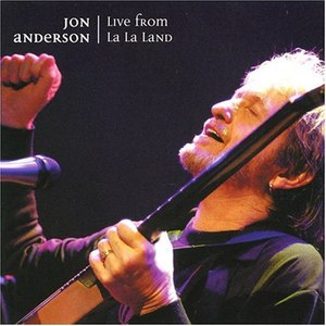Jon Anderson альбом Live From La La Land