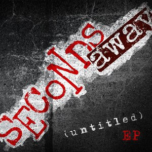 seconds away альбом (Untitled) EP