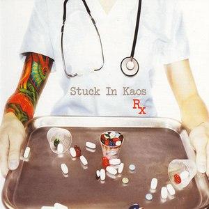 Stuck In Kaos альбом R.X.