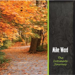 Mike Ward альбом The Intimate Journey