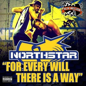 Northstar альбом For Every Will There Is a Way