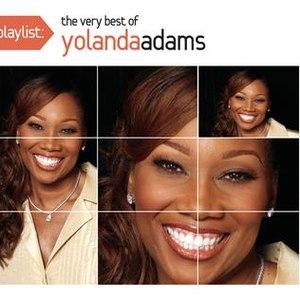 Yolanda Adams альбом Playlist: The Very Best Of Yolanda Adams
