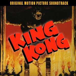 Max Steiner альбом King Kong (Original 1933 Motion Picture Soundtrack)