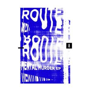 Route 8 альбом Mental Murder