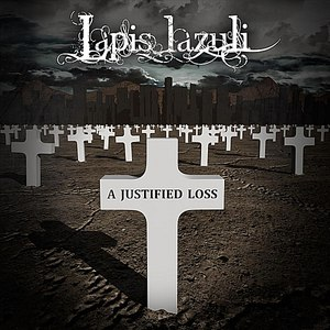 Lapis Lazuli альбом A Justified Loss