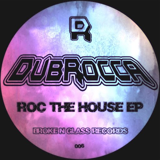 DubRocca альбом Roc the House EP