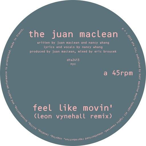 The Juan Maclean альбом Feel Like Movin' (Remixes)