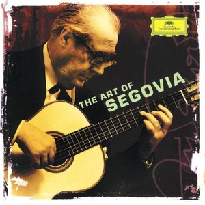 Andrés Segovia альбом The Art Of Segovia