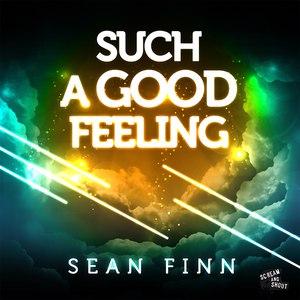 Sean Finn альбом Such a Good Feeling