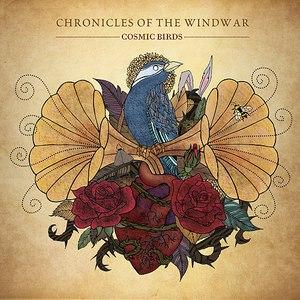 Cosmic Birds альбом Chronicles of the Windwar