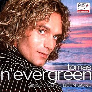 Tomas N'Evergreen альбом Since You've Been Gone