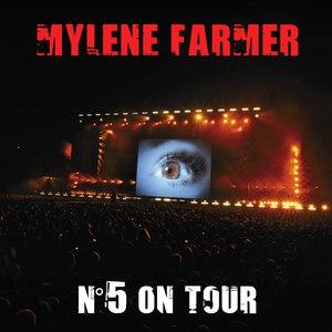 Mylène Farmer альбом N°5 On Tour