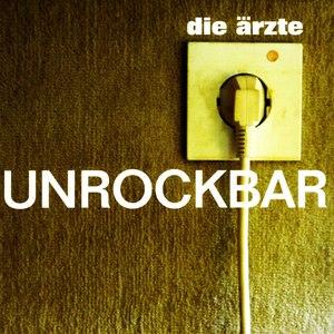 Die Ärzte альбом Unrockbar