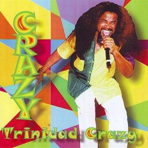 Альбом Crazy Trinidad Crazy