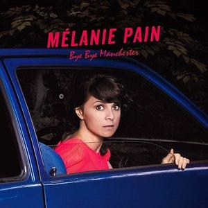 Mélanie Pain альбом Bye Bye Manchester