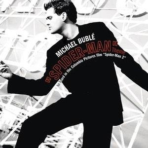 Michael Bublé альбом Spider-Man Theme/Sway Remixes