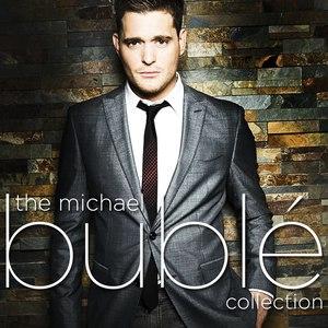 Michael Bublé альбом The Michael Bublé Collection