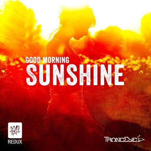 TrancEye альбом Good Morning Sunshine 2014