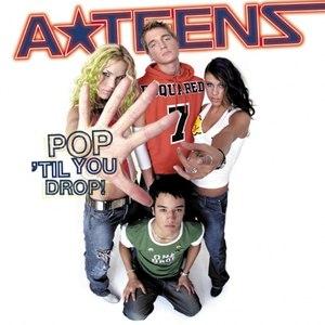 Альбом A*Teens Pop 'Til You Drop