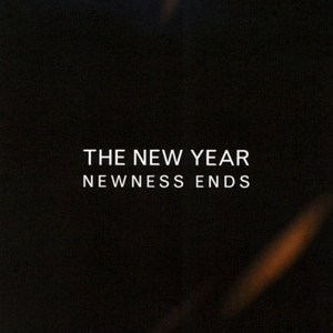 The New Year альбом Newness Ends