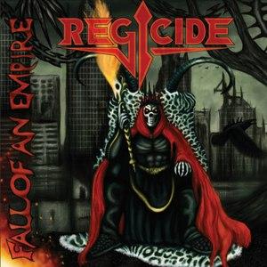 Regicide альбом Fall of an Empire