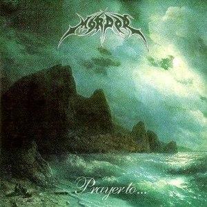 Mordor альбом Prayer To...