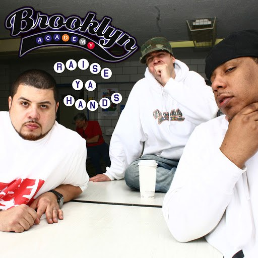 Brooklyn Academy альбом Raise Ya Hands