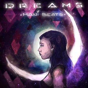 Mani Beats альбом Dreams