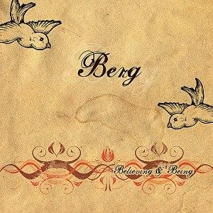 Berg альбом Believing & Being
