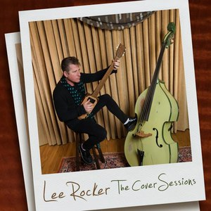 Lee Rocker альбом The Cover Sessions