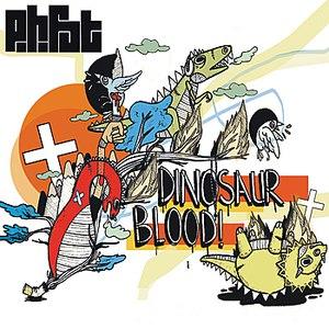 P.H. Fat альбом Dinosaur Blood!