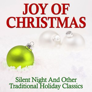 Network Music Ensemble альбом Joy Of Christmas - Silent Night And Other Traditional Holiday Classics