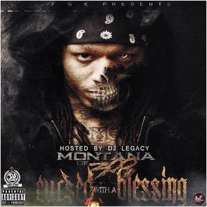 Montana of 300 альбом Cursed With A Blessing