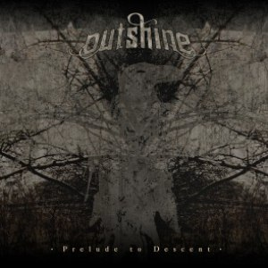 Outshine альбом Prelude To Descent