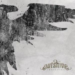 Outshine альбом Addiction