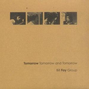 Bill Fay альбом Tomorrow Tomorrow and Tomorrow