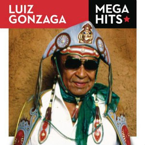 Luiz Gonzaga альбом Mega Hits - Luiz Gonzaga