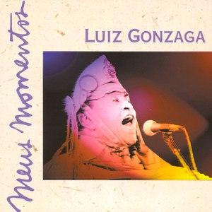 Luiz Gonzaga альбом Meus Momentos: Luiz Gonzaga