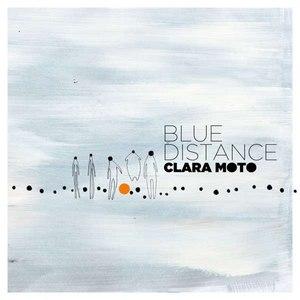Clara Moto альбом Blue Distance