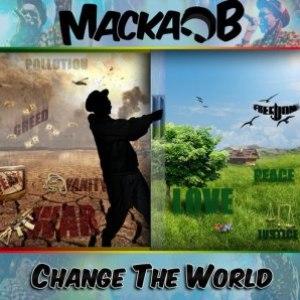 Macka B альбом CHANGE THE WORLD