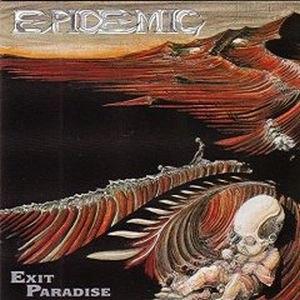Epidemic альбом Exit Paradise